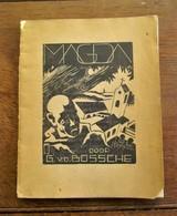 Boek 1942   MAGDA Door  Gesigneerd  Door GASTON  VAN  DEN  BOSSCHE    DRUK .   EM . Van Den Bussche -- Brugge - Anciens