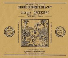 Ancienne Etiquette Chicorée En Poudre Extra SupérieureJacques Droissart Comines Nord   Poids Net 500g Santé Pour Tous Bo - Fruits & Vegetables