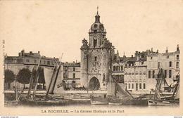 D17  LA ROCHELLE  La Grosse Horloge Et Le Port - La Rochelle