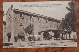 CASTELLANE (04) - GRAND HOTEL DU LEVANT - Castellane