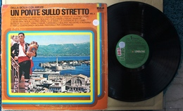 LP Un Ponte Sullo Stretto (Dalla Sicilia Con Amore) VOL.2 Etichetta RCA NL 33117 - Country & Folk