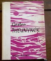 Boek   GASTON  THEUNYNCK  1961  Door Alberic Delporte  Gesigneerd - Andere