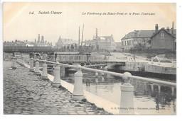 Cpa...Saint-Omer...le Faubourg Du Haut-pont Et Le Pont Tournant...animée... - Saint Omer