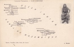 AFRIQUE. CPA. CARTE GÉOGRAPHIQUE. SÉRIE COLONIES FRANÇAISES. ILES COMORES - Comores