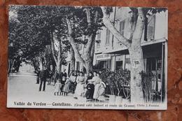CASTELLANE (04) - GRAND CAFE IMBERT ET ROUTE DE GRASSE - Castellane