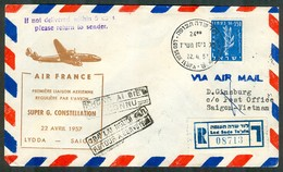 Israel LETTER FLIGHT EVENTS - 1957 FIRST Air France FLIGHT LYDDA - SAIGON VIETNAM, REGISTERED, *** - Mint Condition - - FDC