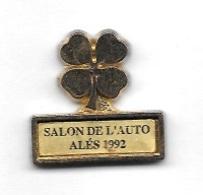Pin's  Ville, Automobile  SALON  DE  L' AUTO  ALES  1992  ( 30 ) Avec 1 Trèfle à 4 Feuilles - Non Classés