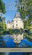Dépliant Touristique : Château De L'Islette, Azay-le-Rideau (37, Indre-et-Loire) 5 Volets, Recto-Verso, 14 Cm Sur 24 Cm - Dépliants Touristiques