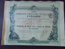 CIE PARISIENNE DE VOITURE L'URBAINE - OBLIGATION 300 FRS - PARIS 1902 - DECO - Shareholdings