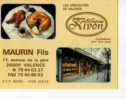 26  VALENCE , Boulangerie Maurin Av De La Gare, Pognes Et Suisses Nivon - Valence