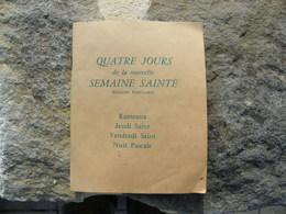 Religion  Quatre Jours De La Nouvelle Semaine Sainte - Livres, BD, Revues