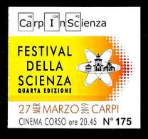 BIGLIETTO - 2018 CARPI (MO) Festival Della Scienza CARPINSCIENZA 4^ Edizione - Biglietti D'ingresso