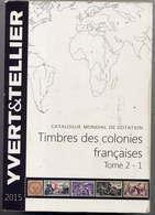 CATALOGUE Y&T  TOME 2-1 COLONIES FRANÇAISES - Autres