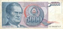 BILLET   YOUGOSLAVIE   5000 DINARA - Yougoslavie