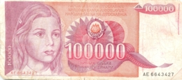 BILLET   YOUGOSLAVIE   100000 DINARA - Yougoslavie