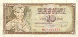 BILLET   YOUGOSLAVIE   10 DINARA - Yougoslavie