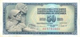 BILLET   YOUGOSLAVIE   50 DINARA - Yougoslavie