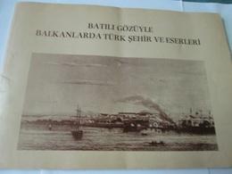 Pictures From Cities In The Balkan Region During The Ottoman Empire - Bücher, Zeitschriften, Comics
