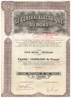 Titre Ancien - Le Central Electrique Du Nord Société Anonyme  - Titre De 1929 - N° 34152 - Electricité & Gaz