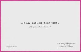 Carte De Visite JEAN-LOUIS CHANCEL Président D' UNIPOL - Rue Bayard 75008 PARIS - Cartes De Visite