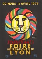 CPM - FOIRE Internationale De LYON 69 Rhône Du 30 Mars Au 8 Avril 1974 - Illust. Hervé MORVAN - Bourses & Salons De Collections