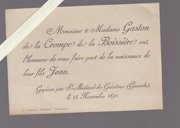Gapiron Par Saint Medard De Guizieres (gironde) Faire Part De Naissance , Gaston De La Crompe De La Boissiere, Nov 1891 - Naissance & Baptême