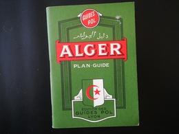 PLAN DE VILLE ALGER ALGÉRIE AFRIQUE Du Nord Maghreb Cartes Carte Guide Année 1967 Ancienne Colonie France - Technical Plans