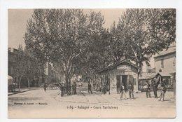 - CPA AUBAGNE (13) - Cours Barthélemy (BUREAU DE L'OCTROI) - Photo Lacour 2189 - - Aubagne