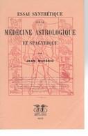 Astrologie -Médecine Astrologique De Jean Maveric  -état Neuf - Non Classés
