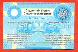Kazakhstan 2011. City Karaganda. Student Bus Ticket. Duration Of One Year.Ticket Nominal. - Transportation Tickets
