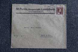 Timbre Sur Lettre Publicitaire : LUXEMBOURG, Mr PERRIN, Baugeschaft , LUXEMBURG. Cachet Esch Sur Alzette Verso - Luxembourg