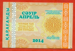 Kazakhstan 2014. City Karaganda. Ticket For College Nominal. Plastic. - Transportation Tickets