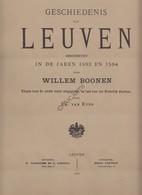 LEUVEN De Geschiedenis Van Leuven 1593-1594 - Willem Boonen - Ed. Van Even - Drukkerij Vanbiesem-Fonteyn 1880 - Oud