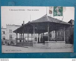 CPA -  Bourg-sur-Gironde - Place De La Halle - Comestible J. Grenier, Boulangerie - France