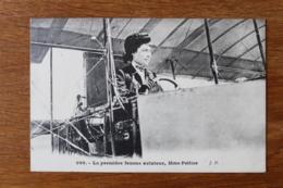 Cpa  La Premiere Femme Aviateur Mme Peltier - Aviateurs