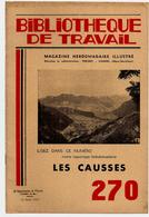 Bibliothèque De Travail 270 15-04-1954 Les Causses - Saint Afrique Cévennes Bramabiau Soucy Gorges Tarn Ispagnac ... - 12-18 Years Old