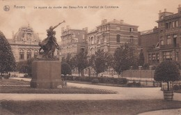 CARTOLINA - POSTCARD - BELGIO - ANVERS - LE SQUARE DU MUSèE DES BEAUX - ARTS ET L' INSTITUT DE COMMERCE - Antwerpen