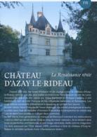 Dépliant Touristique : Château D'Azay-le-Rideau (37, Indre-et-Loire) 4 Volets, Recto-Verso (15 Cm Sur 21 Cm) - Dépliants Touristiques