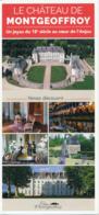 Dépliant Touristique : Château De Montgeoffroy, Mazé (49, Maine-et-Loire) 5 Volets, Recto-Verso (10 Cm Sur 21 Cm) - Dépliants Touristiques