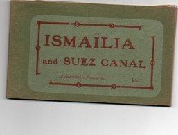 93Maj   Egypte Ismaïlia And Suez Canal Carnet De 8/12 Cpa - Ismailia