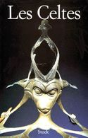 LES CELTES De Sabatino Moscati //  Editeur : Stock Collection // 1997 - History