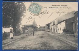 RICHARDMENIL    Rue De L'église   Animées  écrite En 1906 - Other Municipalities