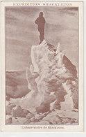 L'expédition De Shackleton - L'Observatoire De Shackleton     (190412) - Cartes Postales