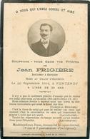 Jean FRIGIERE - INSTITUTEUR à COURPIERE - MORT AU CHAMP D'HONNEUR Le 20 SEPT. 1914 à FONTENOY - IM MEMORIAM - PERSONNALI - Courpiere