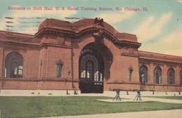 CARTOLINA - POSTCARD - STATI UNITI - CHICAGO - ENTRANCE TO DRILL HALL U.S. NAVAL TRAINING STATION - Chicago