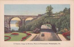 CARTOLINA - POSTCARD - STATI UNITI - FIHILADELPHIA - IL TUNEL LUNGO LA RIVIERA , PARCO FAIRMOUNT - Philadelphia