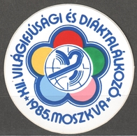 1985 Moscow World Festival Of Youth And Students Self Adhesive STICKER LABEL - Hungary Russia CCCP - Not Used - Organizations