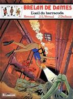BRELAN DE DAMES T 7  EO BE LOMBARD  02/1988 Vernal  Renaud  (BI1) - Editions Originales (langue Française)