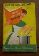 Oud Kookboek In Franse Taal  PAR  UNE  MEILLEURE SANTé    Cie  LIEBIG  1953 Antwerpen - Recettes (cuisine)