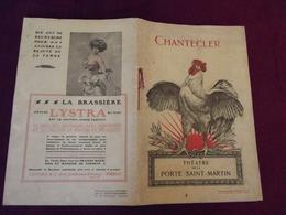 PROGRAMME CHANTECLER .THEATRE De La PORTE SAINT-MARTIN VERS 1920 - Programs